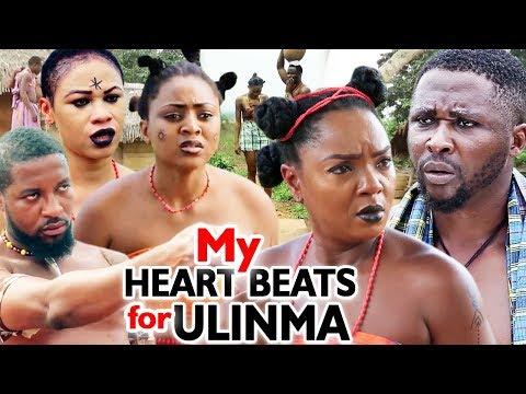 New Movie Alert 'MY HEARTS BEATS FOR ULINMA Season 1 & 2 (Chioma Chukwuka) - 2019 NOLLYWOOD MOVIES