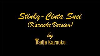 Stinky - Cinta Suci Karaoke With Lyrics HD