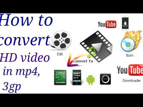 How to convert HD video in mp4 and 3gp