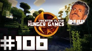 THE DERP SQUAD! - Minecraft: Hunger Games w/Preston, Woofless&Lachlan #106