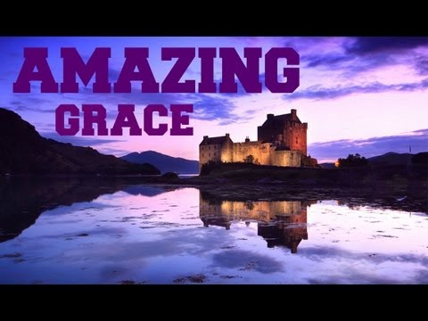 ♫ Scottish Bagpipes - Amazing Grace ♫