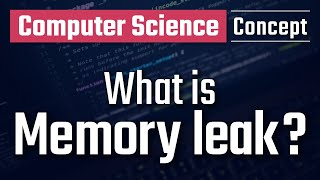 What is Memory Leak?