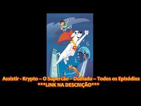 Terra - Assistir - Krypto - O Supercão Dublado Todos os Episódios - Online