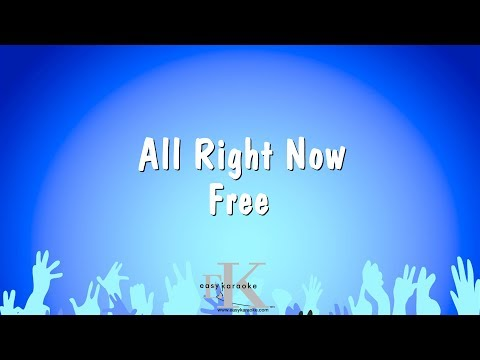 All Right Now - Free (Karaoke Version)