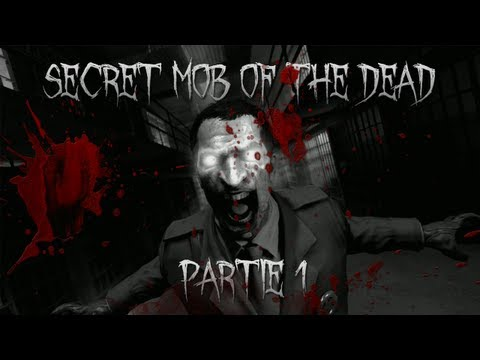 Black Ops 2 Zombie | Mob of the Dead Secret (partie 1)