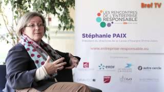 Rencontres RSE : Stéphanie Paix, Caisse d'Epargne Rhône-Alpes