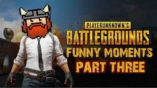 Here's part three of PUBG funny moments! Probably the last one too.Go subscribe to the Yogscast!♦ https://www.youtube.com/user/BlueXephos♦ https://www.youtube.com/user/YogscastSips♦ https://www.youtube.com/user/tedhimself♦ https://www.youtube.com/user/HaatFilms♦ https://www.youtube.com/channel/UCeva4J3hoZHRycSU95MSMKwOriginal Videos: ♦ A GAME TO REMEMBER  PlayerUnknown's Battlegroundshttps://www.youtube.com/watch?v=wlEVw8LE2Ug♦ ACTION MOVIE CLIMAX  PlayerUnknown's Battlegroundshttps://www.youtube.com/watch?v=uPoRypPvb9Y♦ GRANDPAPPY'S REVOLVER  PlayerUnknown's Battlegroundshttps://www.youtube.com/watch?v=jrFbVOLg7SE♦ WOULD YOU CLONE-BONE?  Player Unknown's Battlegrounds #8https://www.youtube.com/watch?v=T1GKD9MC_ao♪ Music♦ Catmosphere - Candy-Coloured Sky [Creative Commons]