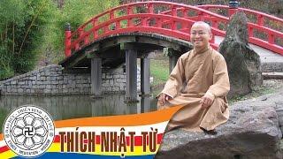 Sống hạnh phúc - TT. Thích Nhật Từ - 03/2004