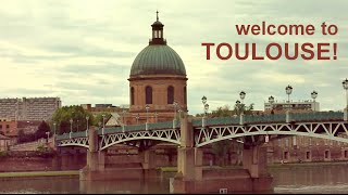Toulouse France  City new picture : Welcome to Toulouse: The Student Guide