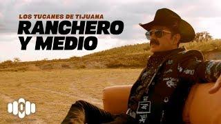 Ranchero y Medio