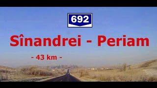DJ 692:  Sînandrei - Periam. (Timelapse 2x - Real sound)