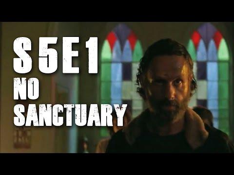 The Walking Dead Season 5 Premiere- No Sanctuary (S5E1) Review