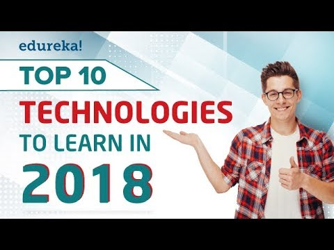 Download Top 10 Technologies To Learn In 2018 | Trending Technologies 2018 | Edureka HD Mp4 3GP Video and MP3