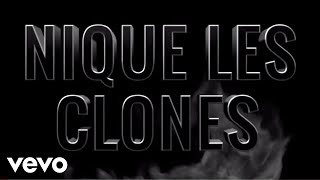Video Nekfeu - Nique les clones, Pt. II MP3, 3GP, MP4, WEBM, AVI, FLV Agustus 2017