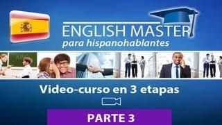 Video de Youtube de El curso de INGLÉS - PARTE 3