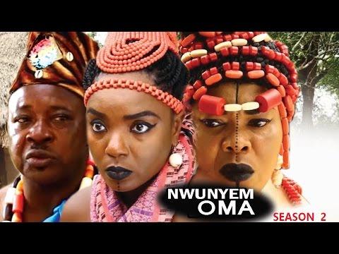 Nwunyem Oma Season  2 - Latest Nigeria Nollywood Igbo Movie Full HD