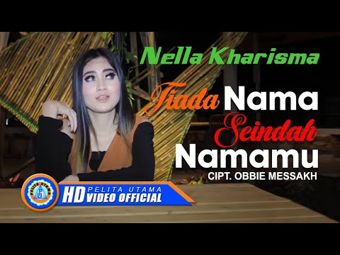 Download Lagu Nella Kharisma - Tiada Nama Seindah Namamu ( Official Music Video ) [HD] Music Video