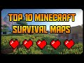 Best Survival Maps [ Top 10 Minecraft Survival Maps 2016 ] + Download Link