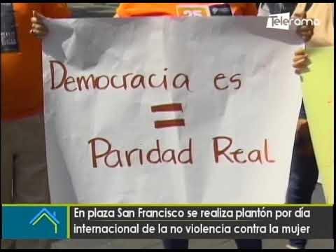 En plaza San Francisco se realiza plantón por día internacional de la no violencia contra la mujer