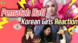 Video Korean girls react to MV  [Pematah hati] by Nabila Razali MP3, 3GP, MP4, WEBM, AVI, FLV Juli 2018