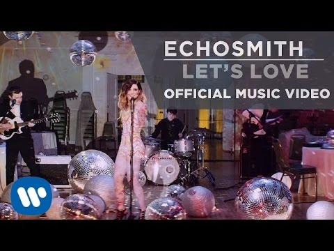 Echosmith - Let's Love