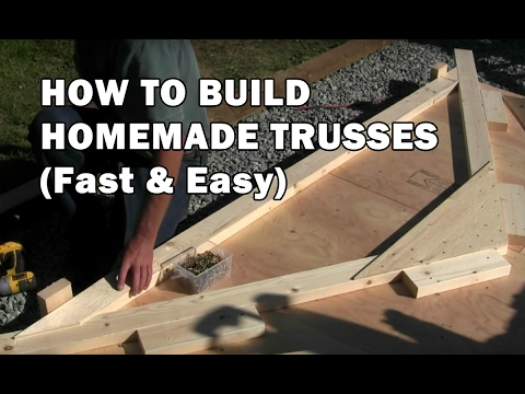 how to build trusses