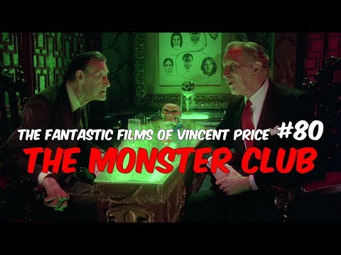 The Fantastic Films of Vincent Price #80 - The Monster Club