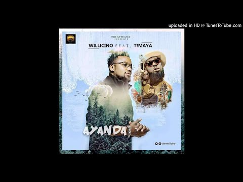 Willicino-Ayanda-Remix-ft.-Timaya (OFFICIAL AUDIO 2017)