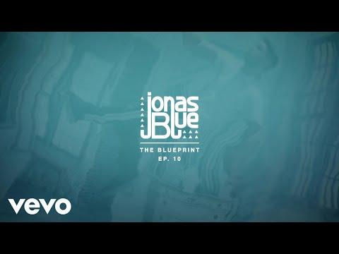 Jonas Blue - The Blueprint EP 10 Album Pt. 1 - Thời lượng: 6 phút, 37 giây.