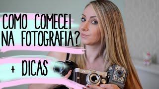 COMO COMEÇAR NA FOTOGRAFIA???