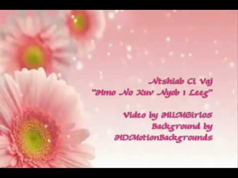 Ntshiab Ci Vaj - Hmo No Kuv Nyob 1 Leeg (видео)