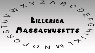 Billerica (MA) United States  City pictures : How to Say or Pronounce USA Cities — Billerica, Massachusetts