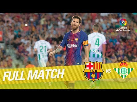 Full Match FC Barcelona Vs Real Betis LaLiga 2017/2018