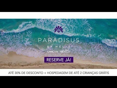 Paradisus Cancun - O Melhor Resort All Inclusive