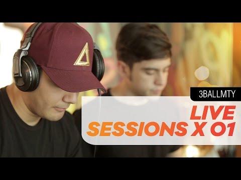 3BallMTY - Live Sessions x 01 FT Sheeqo Beat & DJ Otto [El Poder de La Musica]