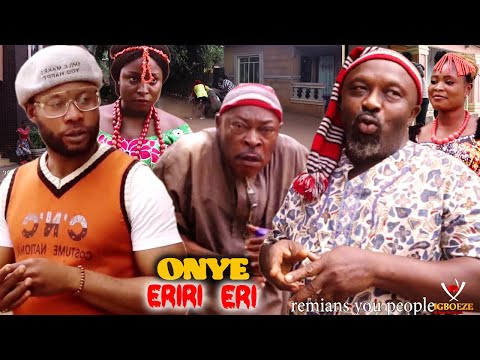 ONYE ERIRI ERI SEASON 1&2 - 2021 LATEST NIGERIAN NOLLYWOOD IGBO MOVIE FULL HD