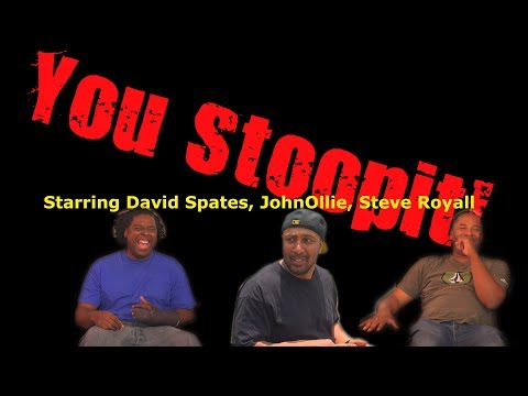 You Stoopit! 😂COMEDY😂 (David Spates)