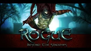 Rogue: Beyond The Shadows YouTube video