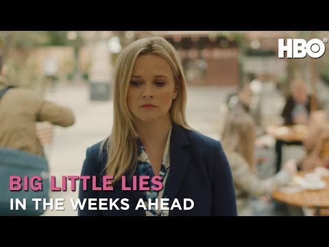 Big Little Lies: In The Weeks Ahead (Season 2) | HBO