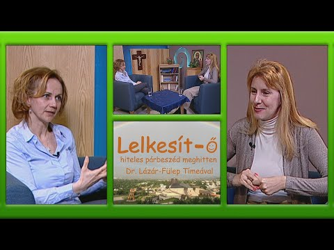 2019-03-13 Lelkesít-Ő 25. rész * A lélek trükkje * Antal-Ferencz Ildikó