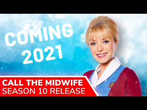 CALL THE MIDWIFE Season 10 Release on BBC & Netflix Confirmed for 2021 as Filming Finally Resumes