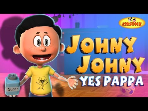 Johny Johny Yes Papa Children Nursery Rhyme | 3D Animation English Rhymes Songs for Children