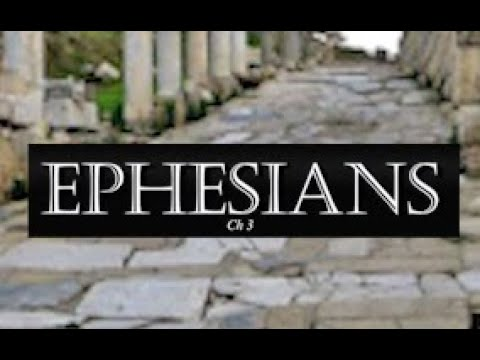 Bible Study Paul's Epistle to the Ephesians Chapter 3