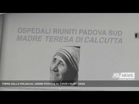 TORNA DALLA MOLDAVIA: 41ENNE POSITIVA AL COVID | 01/07/2020