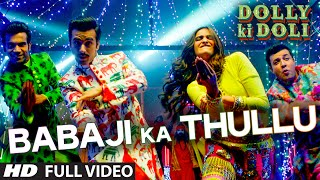 Nonton 'Babaji Ka Thullu' FULL VIDEO Song | Dolly Ki Doli | T-series Film Subtitle Indonesia Streaming Movie Download