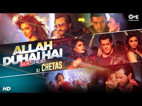 Allah Duhai Hai Mashup | Salman Khan, Saif Ali Khan, John Abraham | Dj Chetas | Atif Aslam