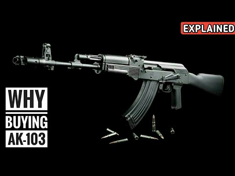 Why India Is Buying AK-103 Assault Rifles? AK-103 Assault Rifles Indian Army - Explained (Hindi)