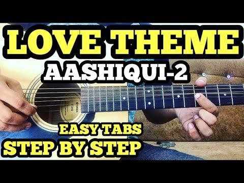 Aashiqui 2 LOVE THEME Guitar Tabs/Lead Lesson By FuZaiL Xiddiqui | instrumental cover