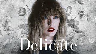 Taylor Swift - Delicate Remix Version (Sawyr & Ryan Tedder )