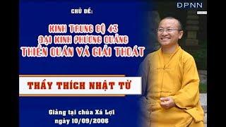 KTB 43: Thiền quán và giải thoát - TT. Thích Nhật Từ